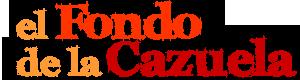El Fondo de la Cazuela